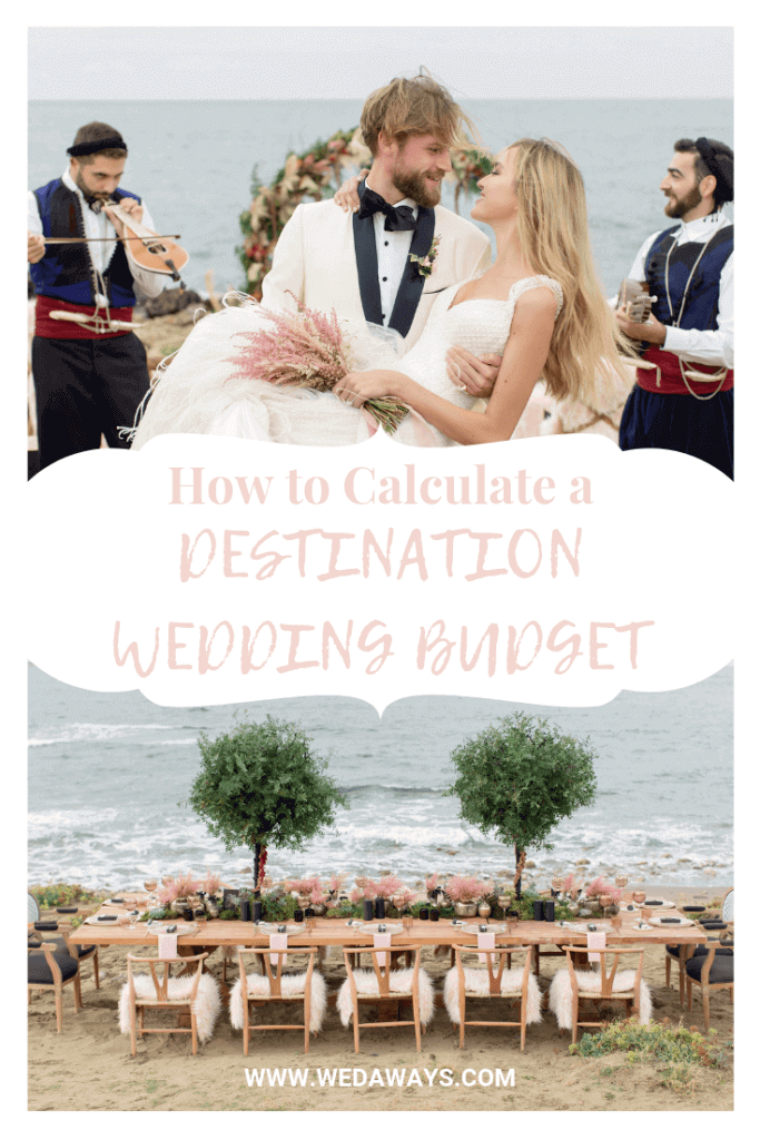 How to Calculate A Destination Wedding Budget